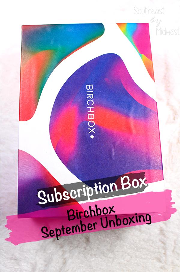 September 2021 Birchbox || Southeast by Midwest #beauty #bbloggers #birchbox